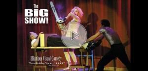 Spectacle de magie comique – The Big Show